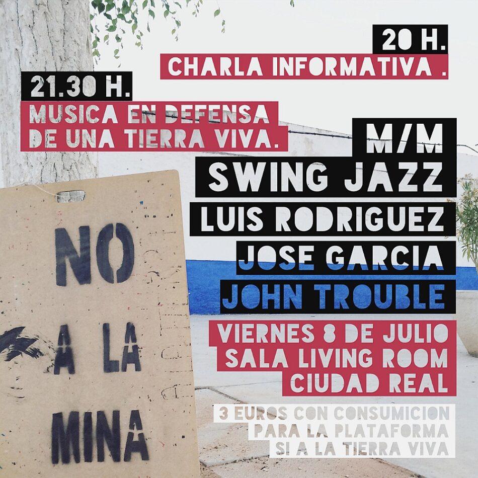 Sí a la Tierra Viva organiza organiza un concierto solidario y dará una charla sobre el proyecto de minería de tierras raras en Ciudad Real