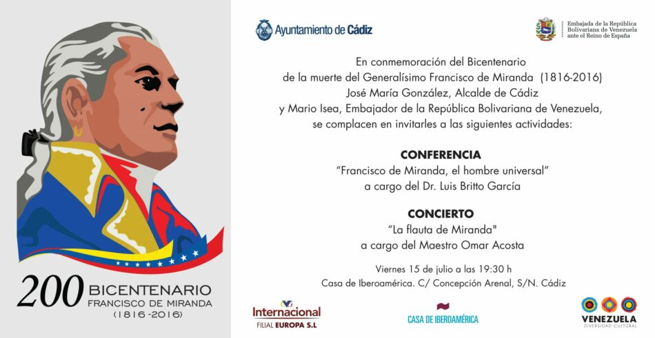 Venezuela conmemora en Cádiz 200 años del paso a la inmortalidad de Francisco de Miranda