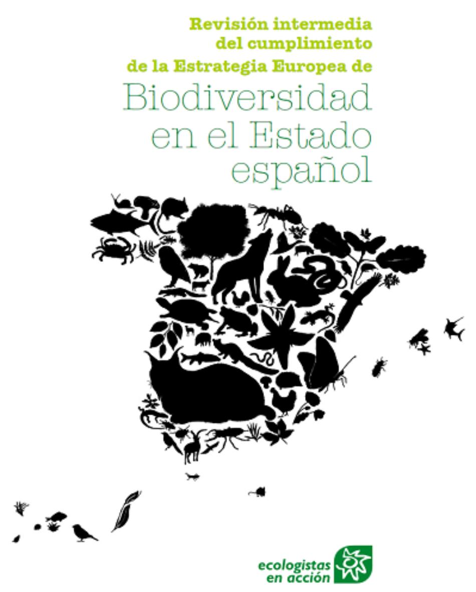 El Estado español no logrará detener la pérdida de biodiversidad para 2020