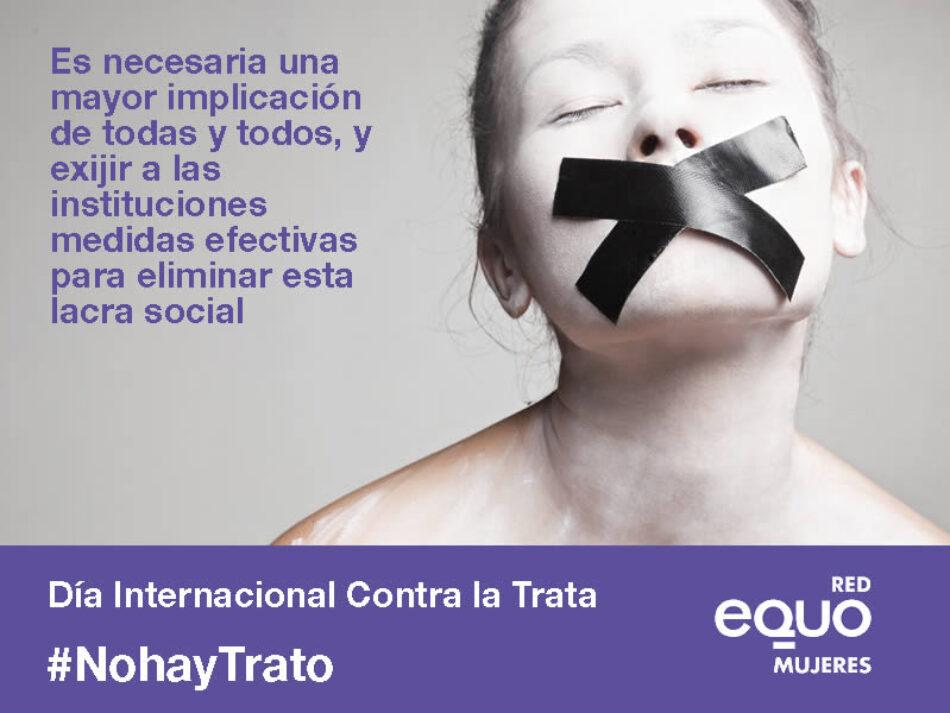 EQUO denuncia la pasividad de las instituciones  para afrontar la trata