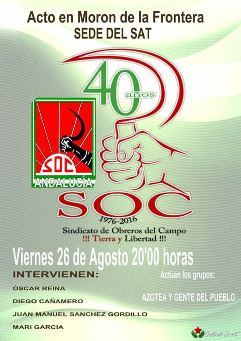 El SAT celebra el viernes el 40º Aniversario del SOC y el domingo marcha a Arquillos