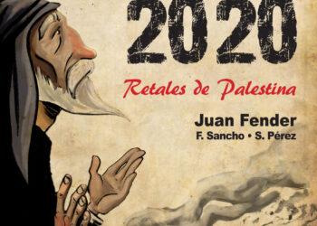 Apartheid 2020. Retales de Palestina