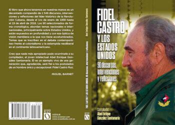 Presentan libro sobre Fidel Castro y EEUU: ¿Cómo pudo vencer a un enemigo tan poderoso?