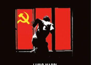 El sastre de Ulm. El comunismo del siglo XX. Hechos y reflexiones, de Lucio Magri