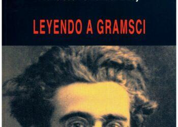 Leyendo a Gramsci, de Francisco Fernandez Buey