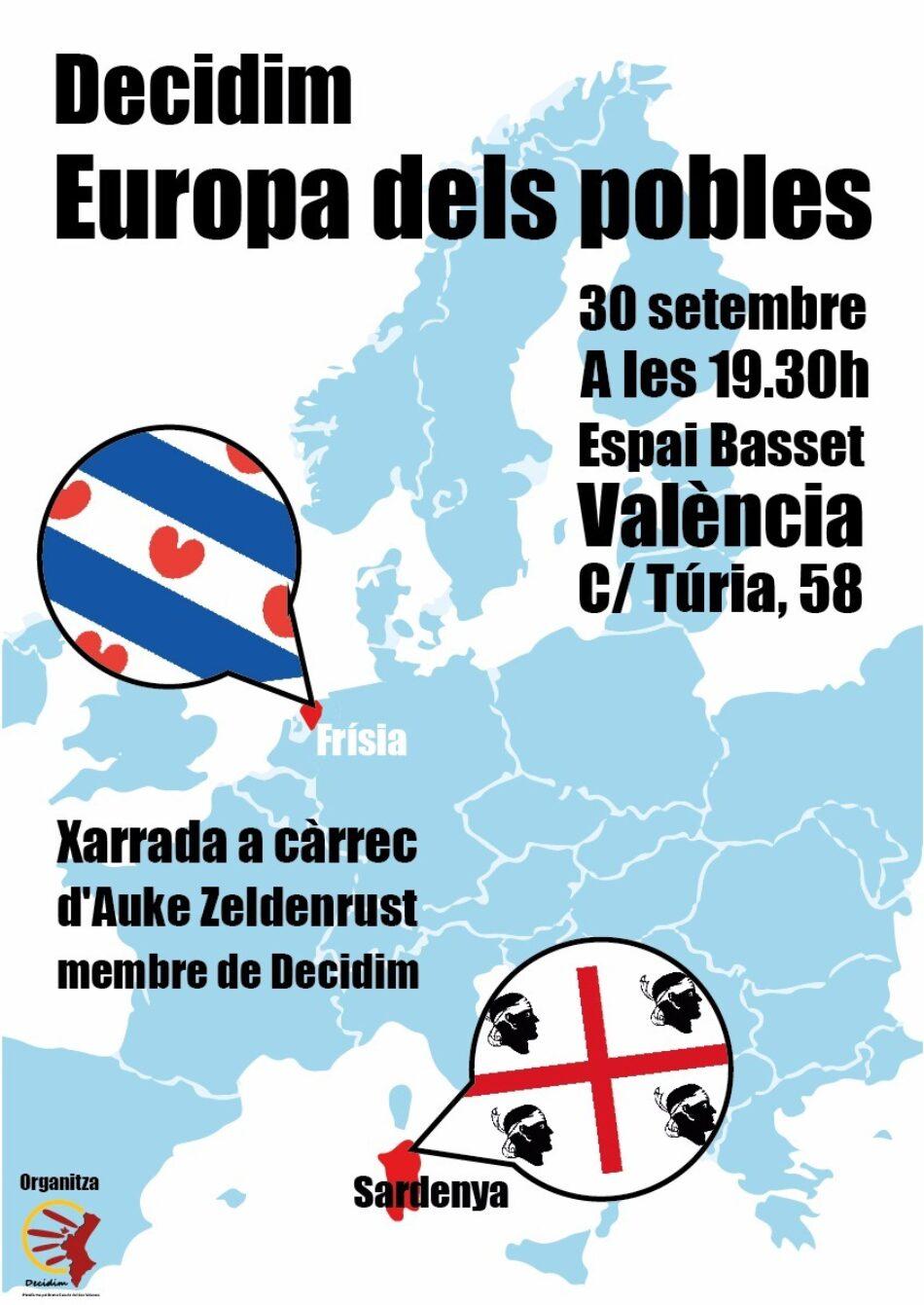 La Plataforma pel Dret a Decidir acostarà la realitat de Frísia a València el proper dijous