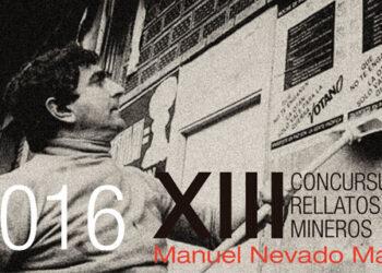 XIII Concurso de Relatos Mineros Manuel Nevado Madrid año 2016
