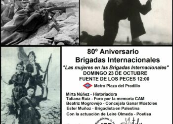 La Junta Estatal Republicana y Móstoles Feminista homenajearán a las mujeres de las Brigadas Internacionales