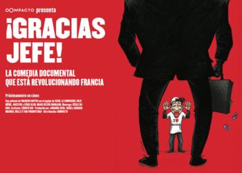 Estreno de ¡Gracias jefe!: La comedia documental que está revolucionando Francia
