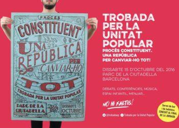 Convoquen Obertura Trobada per la Unitat Popular – Procès Constituent, dissabte 15