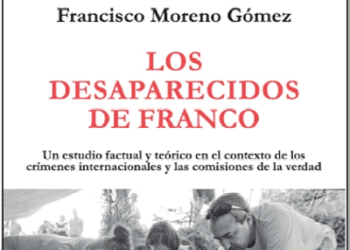 Nuevo libro de Francisco Moreno: «Los desaparecidos de Franco»