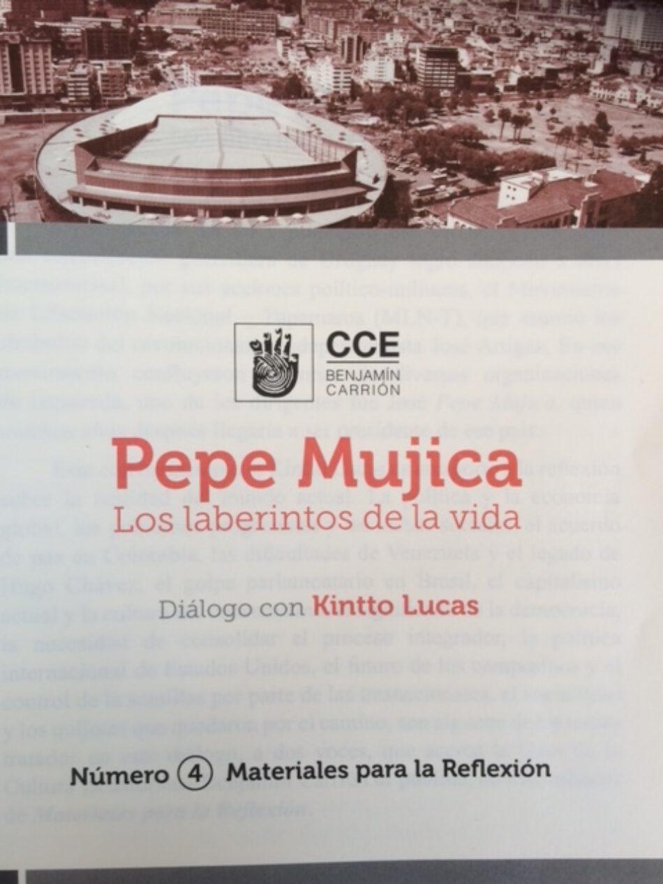 Pepe Mujica: Los laberintos de la vida. Diálogo con Kintto Lucas