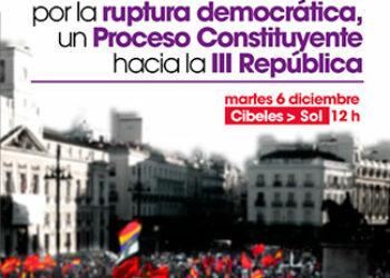 """Este 6 de diciembre reivindicamos """"La ruptura democrática, un Proceso Constituyente hacia la III República, para garantizar los derechos sociales, entre ellos la sanidad"""""""