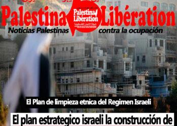El diario Palestina Libération denuncia el plan israelí de anexar a Jerusalen Este en 2020