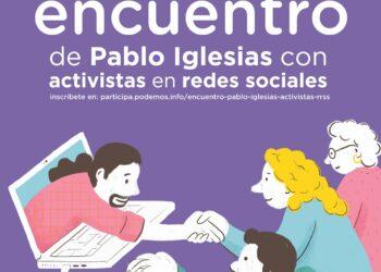 Pablo Iglesias celebra un encuentro con algunos de sus seguidores más activos en redes sociales