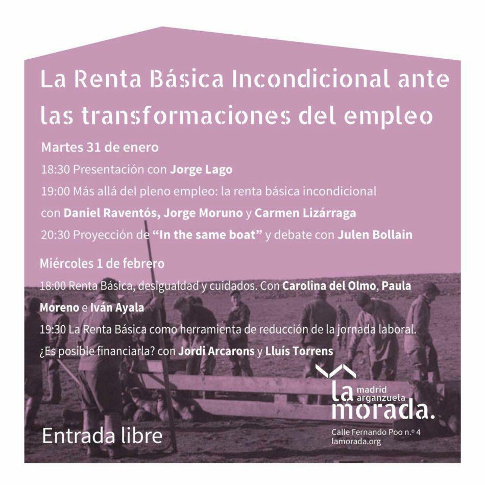 El Instituto 25M organiza en La Morada un ciclo sobre Renta Básica y los cambios en el empleo