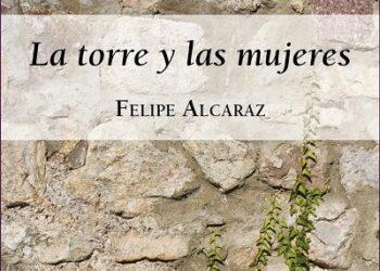 Felipe Alcaraz presenta «La torre y las mujeres», su novela «feminista» en Granada