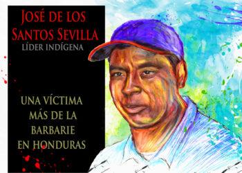 Honduras No para la masacre de dirigentes indígenas
