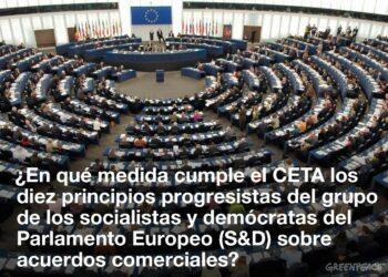 El apoyo de los socialistas europeos al CETA contradice su declaración de principios para los acuerdos comerciales