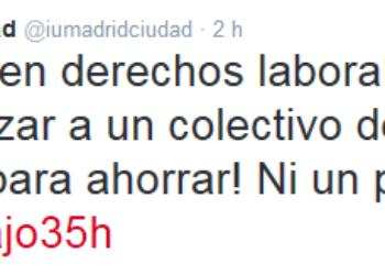«¡Defendamos los derechos laborales! Por las 35 horas en el Ayuntamiento de Madrid»