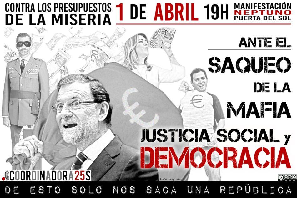 Cooordinadora 25S: «ante el saqueo de la mafia, justicia social y Democracia». Manifestación contra los Presupuestos Generales del Estado