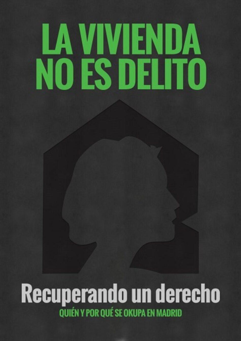 """El pasado 1 de marzo se presentó en el centro cultural """"la Casa del Reloj"""" de Madrid la campaña """"La vivienda no es delito"""""""