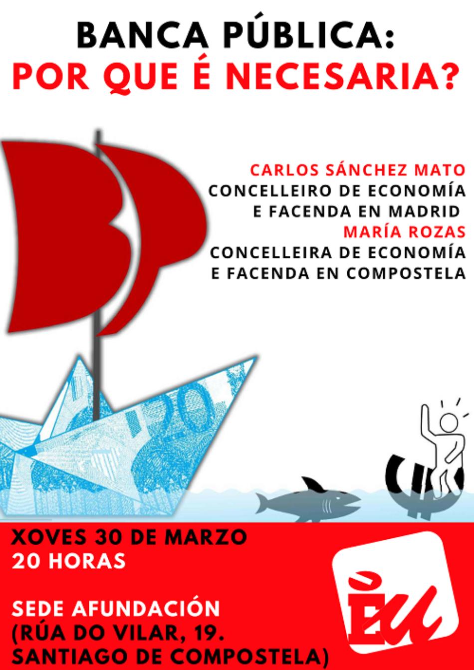 A concelleira de Economía e Facenda de Compostela, María Rozas, e o seu homólogo en Madrid, Carlos Sánchez Mato, debaten en Compostela sobre a necesidade dunha banca pública