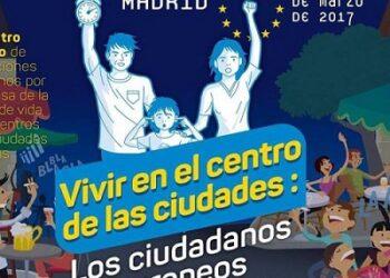 Más de un centenar de asociaciones vecinales de Europa se reúnen en Madrid para abordar los problemas de los centros históricos