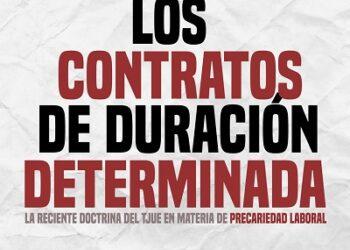 CGT y Jueces para la Democracia abordarán las consecuencias de la sentencia del TJUE sobre los contratos de duración determinada en una charla en la Universitat de València