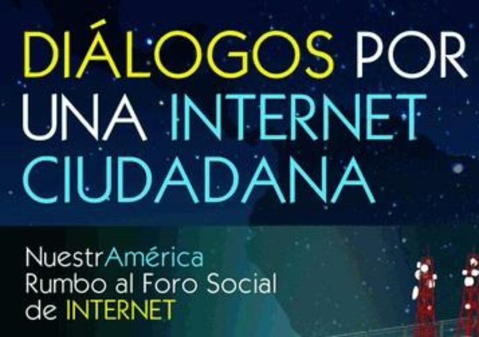 Rumbo al Foro Social de Internet:  El reto de reconstruir una Internet ciudadana
