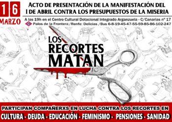 16 de marzo – Acto de presentación de la manifestación contra los Presupuestos de la MISERIA