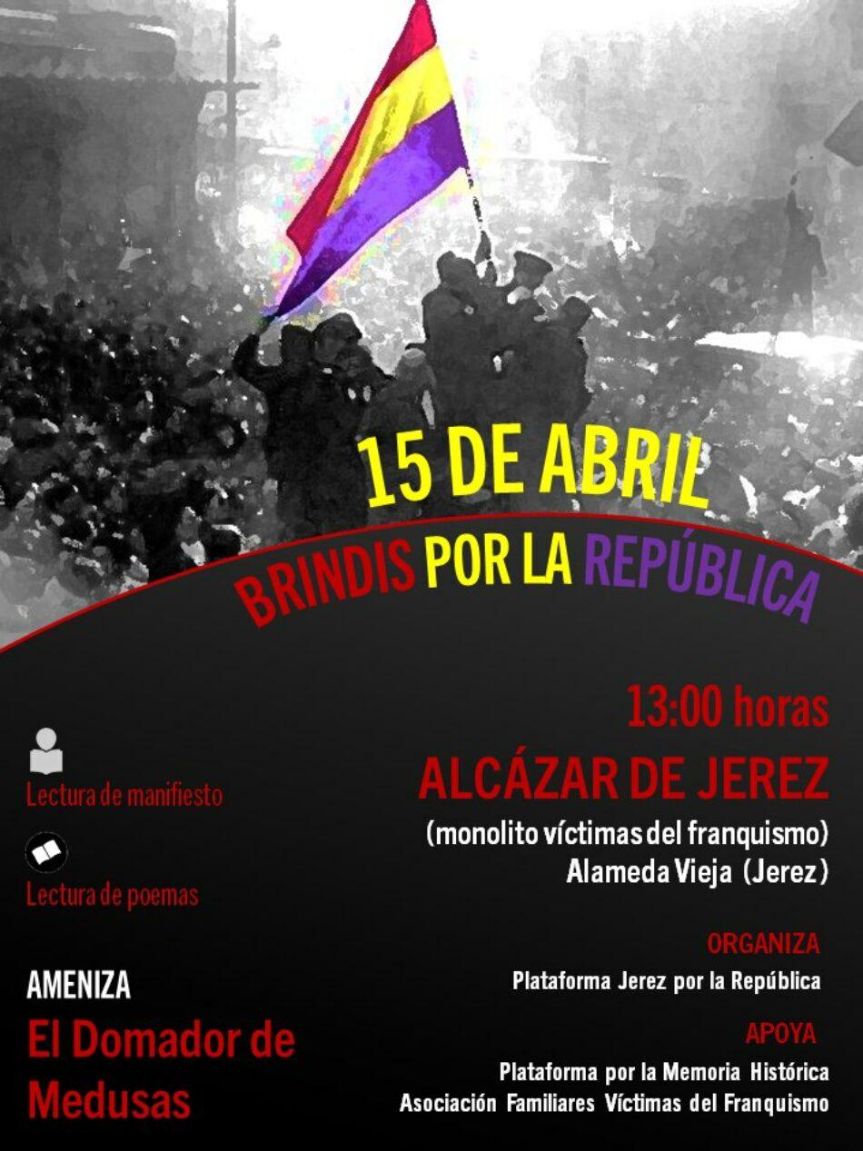 La Plataforma Jerez por la Republica ha convocado próximo sábado 15 de abril, un brindis para conmemorar el aniversario de la II República