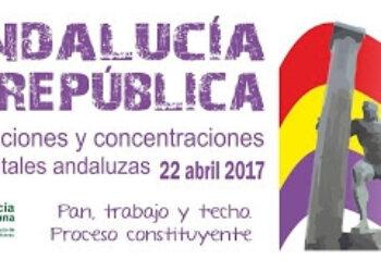 Por primera vez en la historia reciente, habrá movilizaciones por la República en toda Andalucía el próximo día 22 de abril