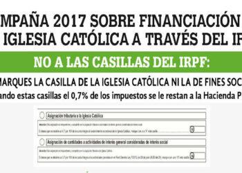 """Europa Laica presenta su """"Campaña IRPF 2017"""" de denuncia de la financiación de la Iglesia católica a través del Impuesto de la Renta"""