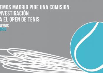 Ganemos Madrid pide una comisión de investigación para el Open de Tenis