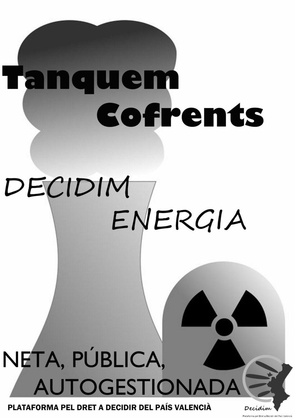 La Plataforma Pel Dret a Decidir del País Valencià amb el tancament de la central nuclear de Cofrents