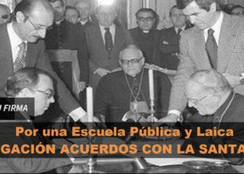 Campaña de recogida de firmas para la Derogación de los Acuerdos con la Santa Sede