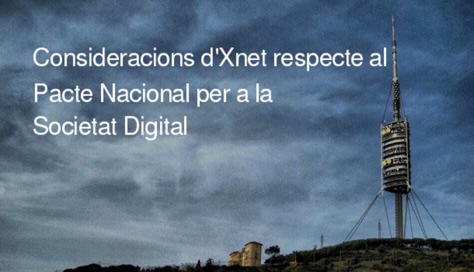 Consideraciones de Xnet respecto al Pacte Nacional per a la Societat Digital