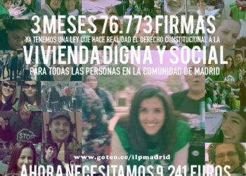 76.773 firmas en 3 meses para la ILP para una Ley Urgente del Derecho a la Vivienda en la Comunidad de Madrid, pero faltan más de 9 mil euros de financiación