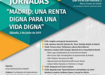 Ahora Madrid celebra las I Jornadas de Renta Social con motivo de la puesta en marcha de la experiencia de renta básica en Barcelona