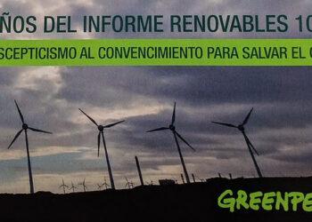 Greenpeace recuerda al Gobierno que el mayor reto medioambiental es el cambio climático y le reclama que lidere la revolución renovable