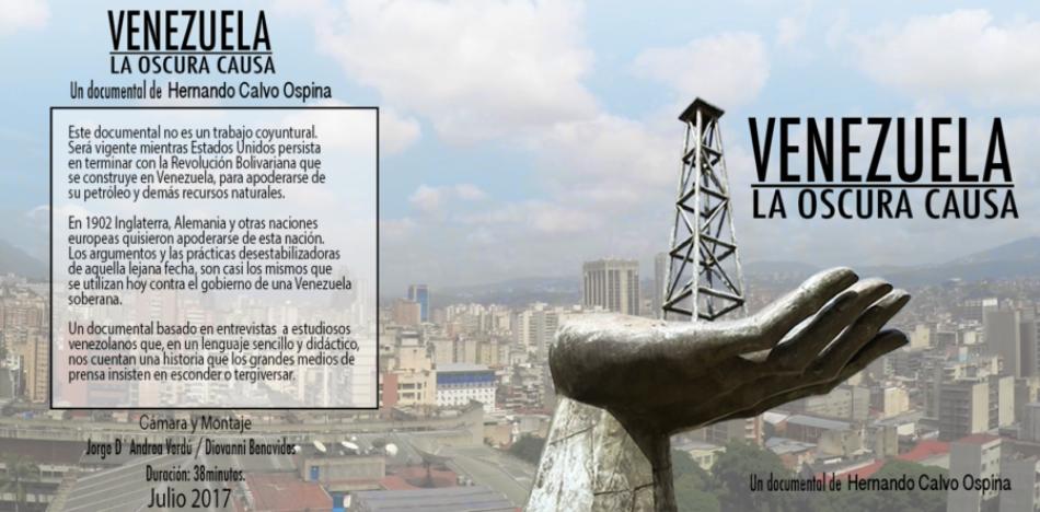 """Se estrena """"Venezuela, la oscura causa"""", de Hernando Calvo Ospina"""