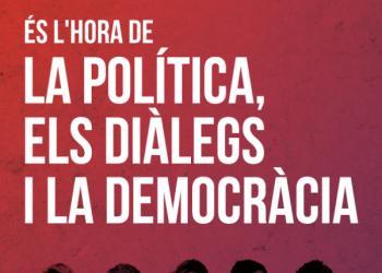 És l'hora de la política, els diàlegs i la democràcia