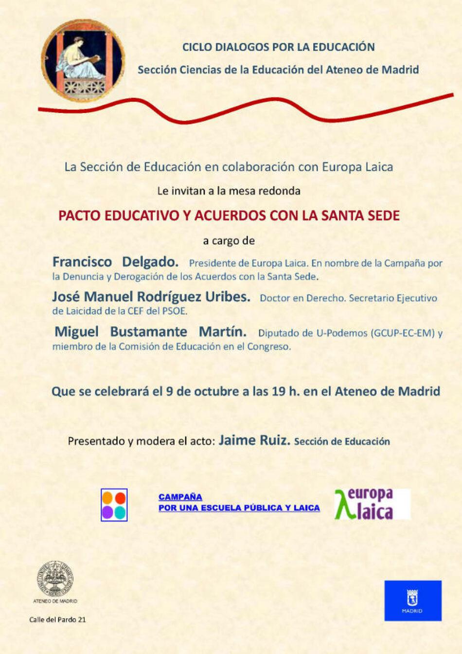 Acto en el Ateneo de Madrid: «pacto educativo y acuerdos con la Santa Sede»