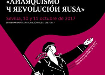 El Ateneo libertario Guillermina Rojas organiza las jornadas «Anarquismo y Revolución rusa»