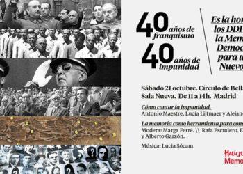«40 años de Franquismo, 40 años de Impunidad. Es hora de los DDHH y la Memoria Democrática para Un Nuevo País»