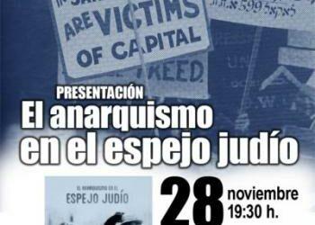 Presentación de «El anarquismo en el espejo judío»