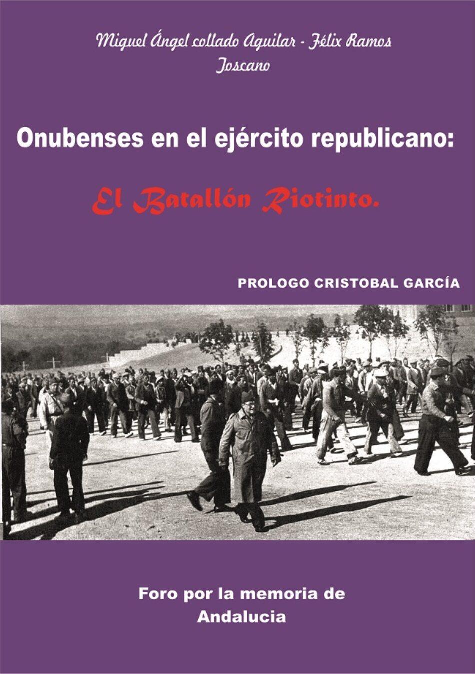Presentación libro Onubenses en el Ejército Republicano: El Batallón Riontinto