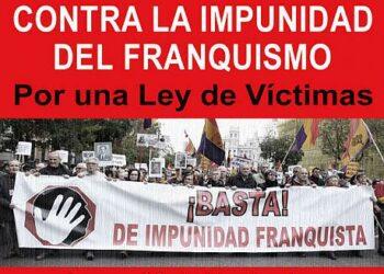 Concentración contra la impunidad del franquismo Por una ley integral de víctimas del franquismo