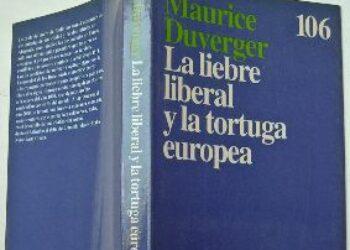 La liebre neoliberal y la tortuga europea